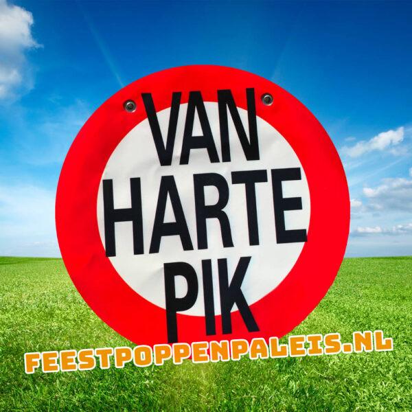 """PVC banner """"van harte pik"""""""